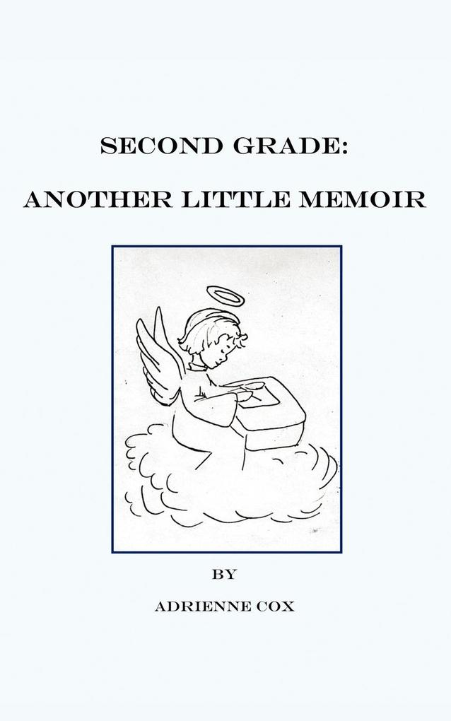 Second Grade: Another Little Memoir als Buch