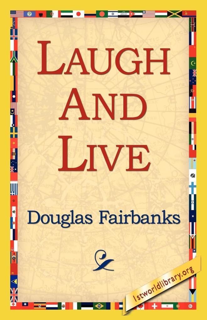 Laugh and Live als Taschenbuch