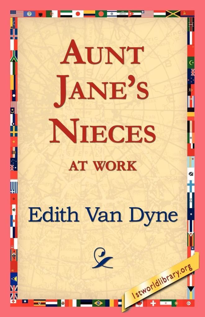 Aunt Jane's Nieces at Work als Taschenbuch