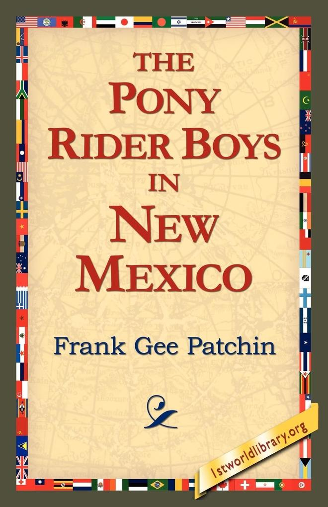 The Pony Rider Boys in New Mexico als Taschenbuch