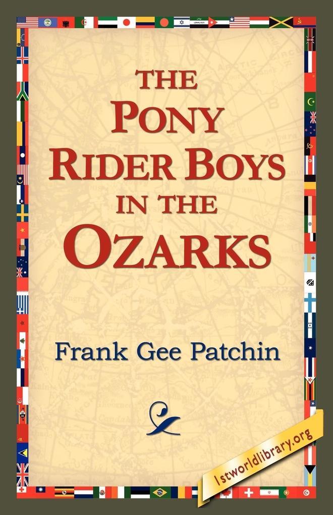 The Pony Rider Boys in the Ozarks als Taschenbuch