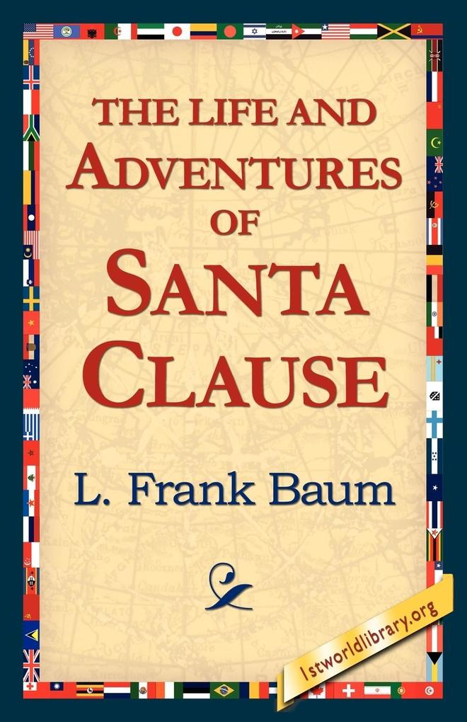 The Life and Adventures of Santa Clause als Taschenbuch