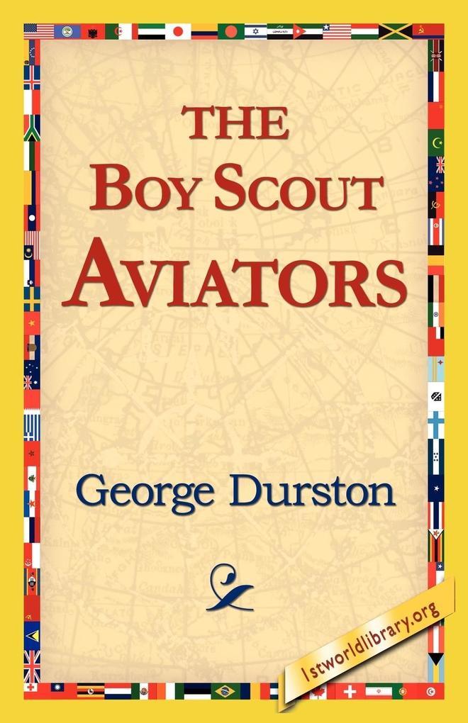 The Boy Scout Aviators als Taschenbuch