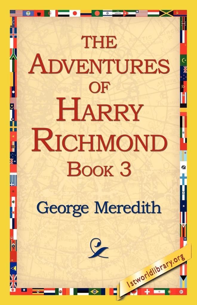 The Adventures of Harry Richmond, Book 3 als Taschenbuch