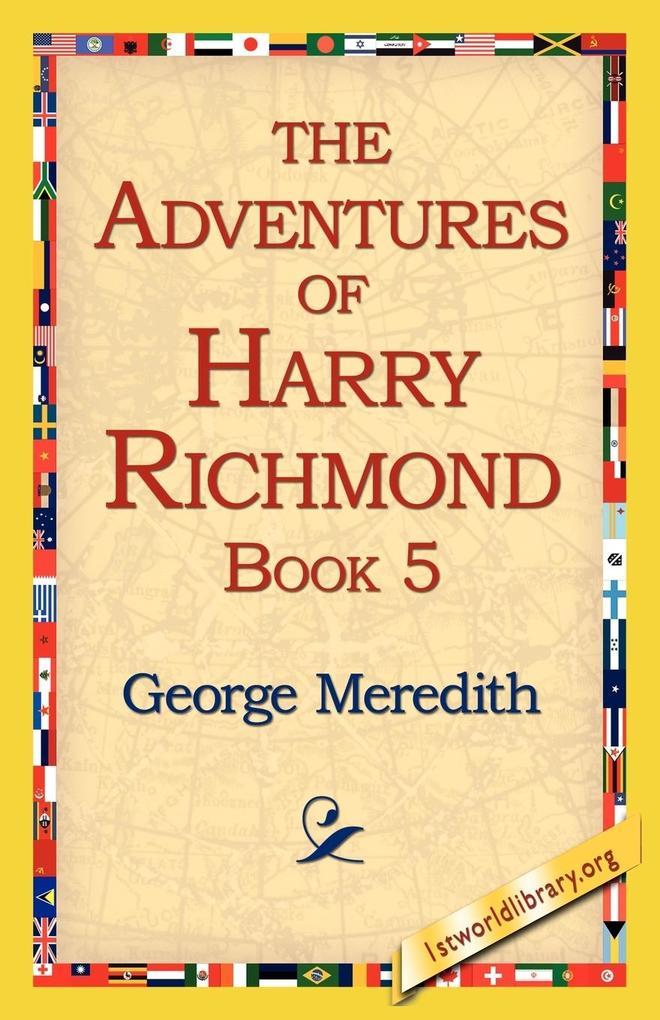 The Adventures of Harry Richmond, Book 5 als Taschenbuch