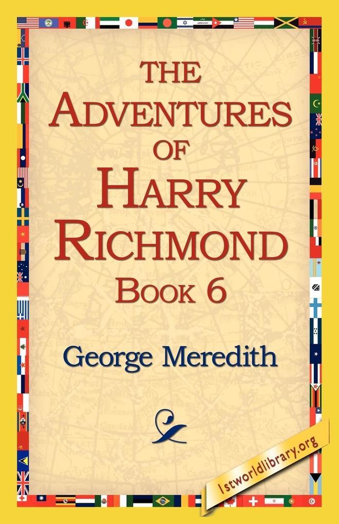 The Adventures of Harry Richmond, Book 6 als Taschenbuch