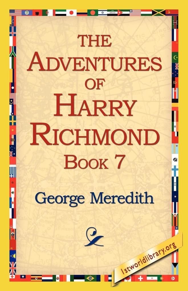 The Adventures of Harry Richmond, Book 7 als Taschenbuch