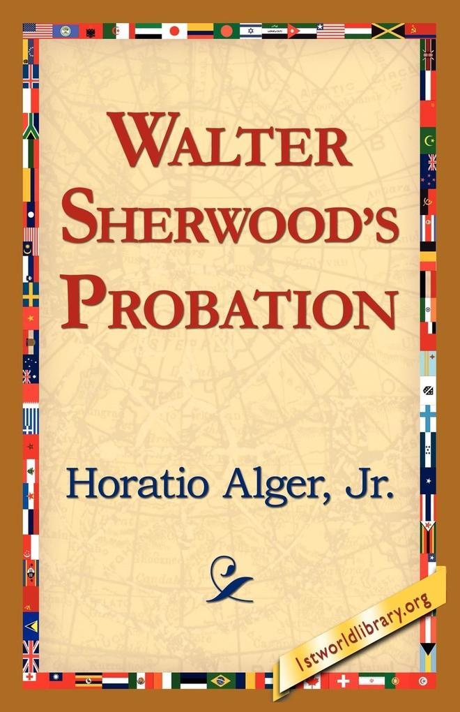 Walter Sherwood's Probation als Taschenbuch