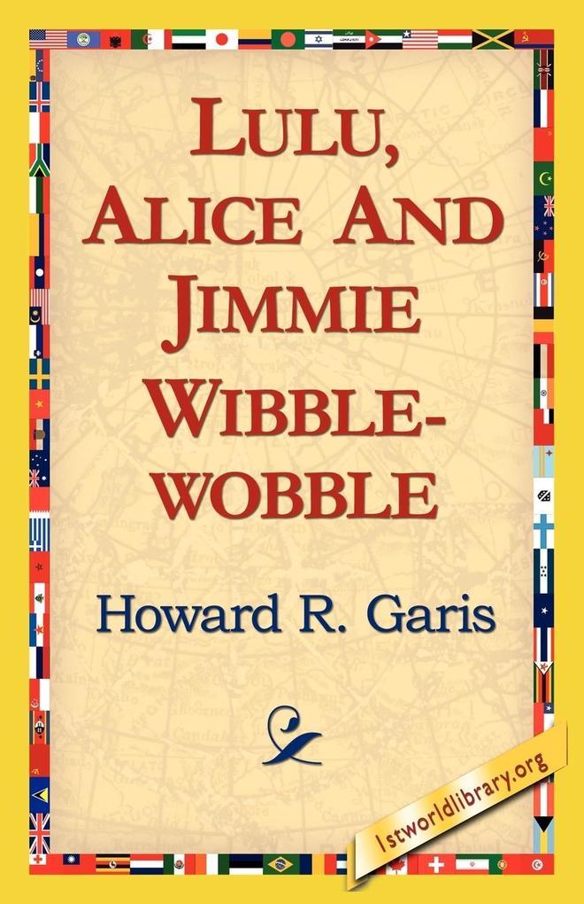 Lulu, Alice and Jimmie Wibblewobble als Taschenbuch