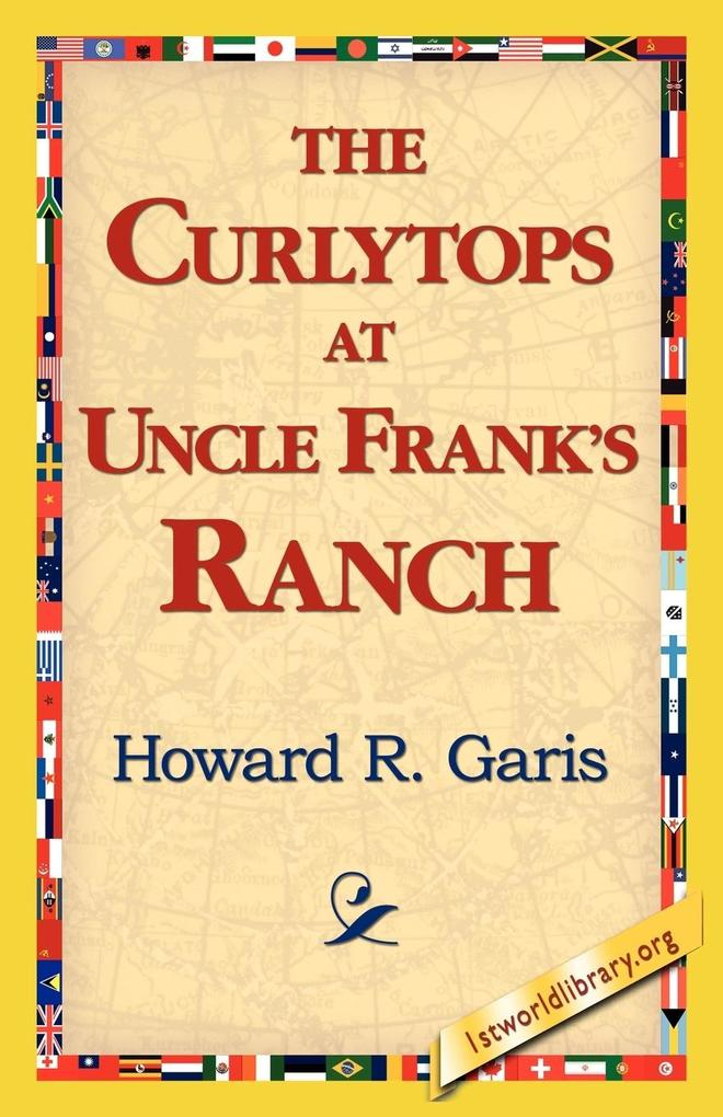 The Curlytops at Uncle Frank's Ranch als Taschenbuch