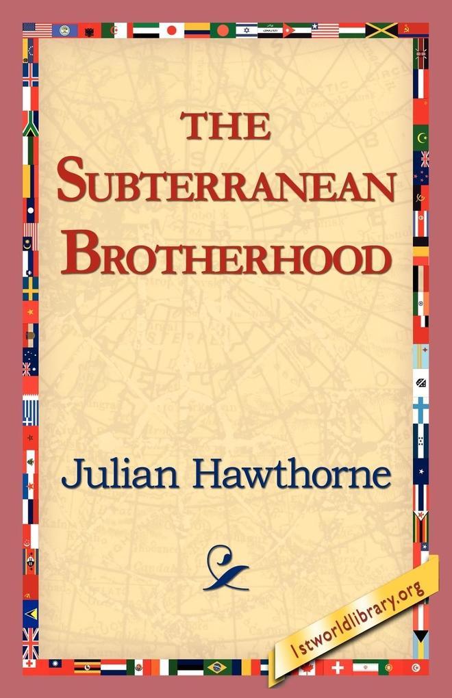 The Subterranean Brotherhood als Taschenbuch