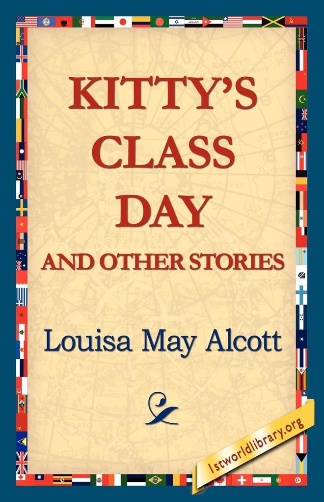 Kitty's Class Day and Other Stories als Taschenbuch