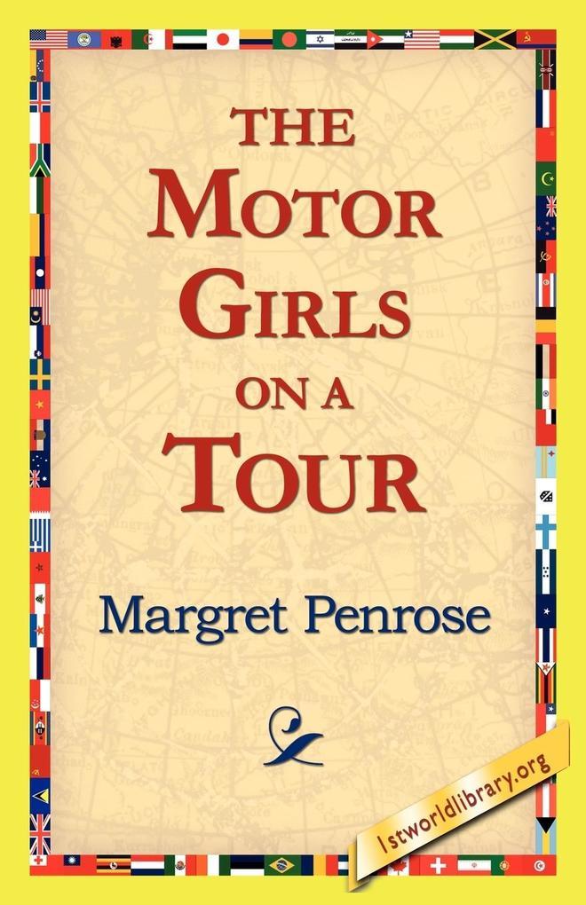 The Motor Girls on a Tour als Taschenbuch
