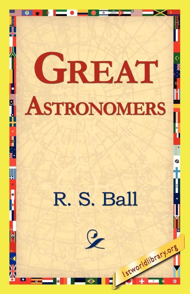 Great Astronomers als Taschenbuch