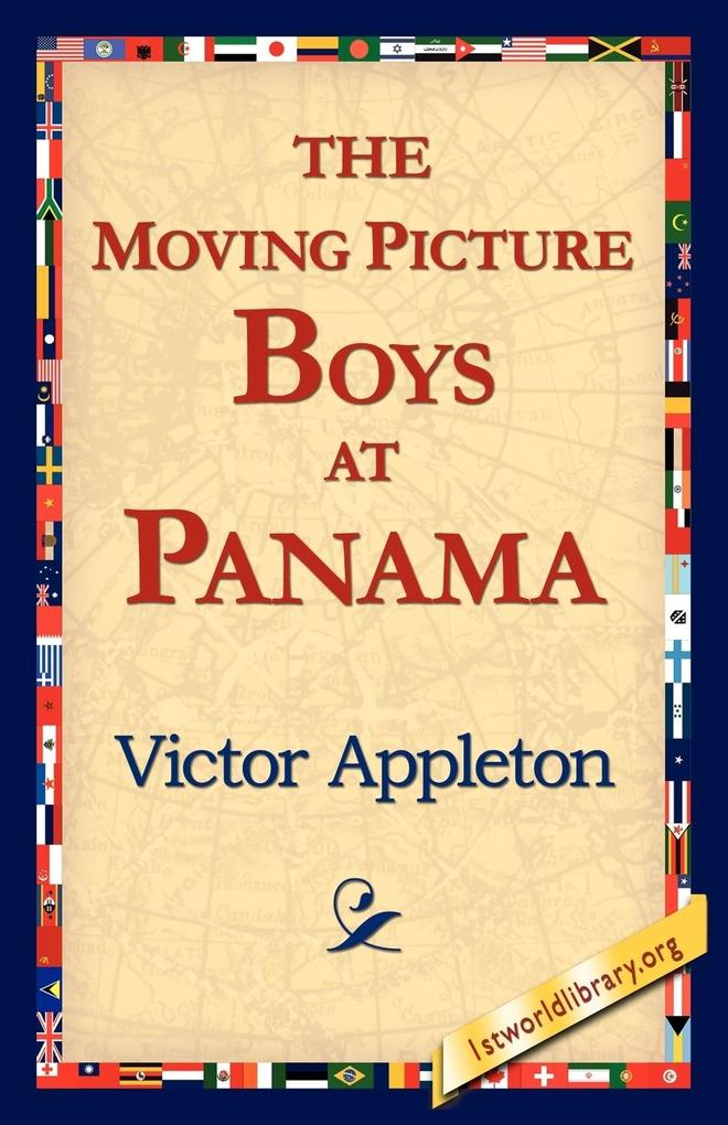 The Moving Picture Boys at Panama als Taschenbuch
