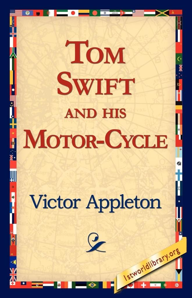 Tom Swift and His Motor-Cycle als Taschenbuch