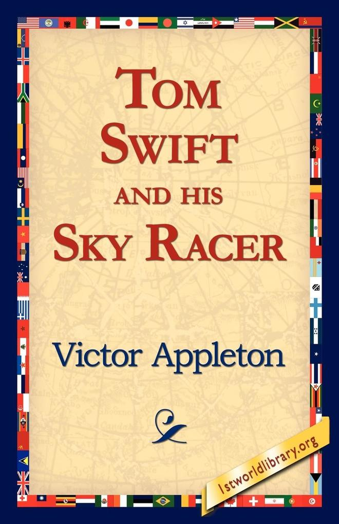 Tom Swift and His Sky Racer als Taschenbuch
