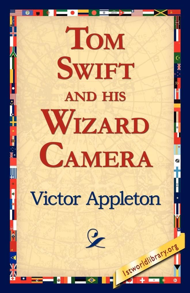 Tom Swift and His Wizard Camera als Taschenbuch
