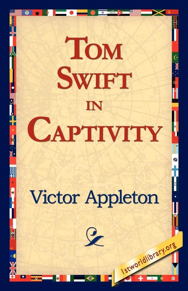 Tom Swift in Captivity als Taschenbuch