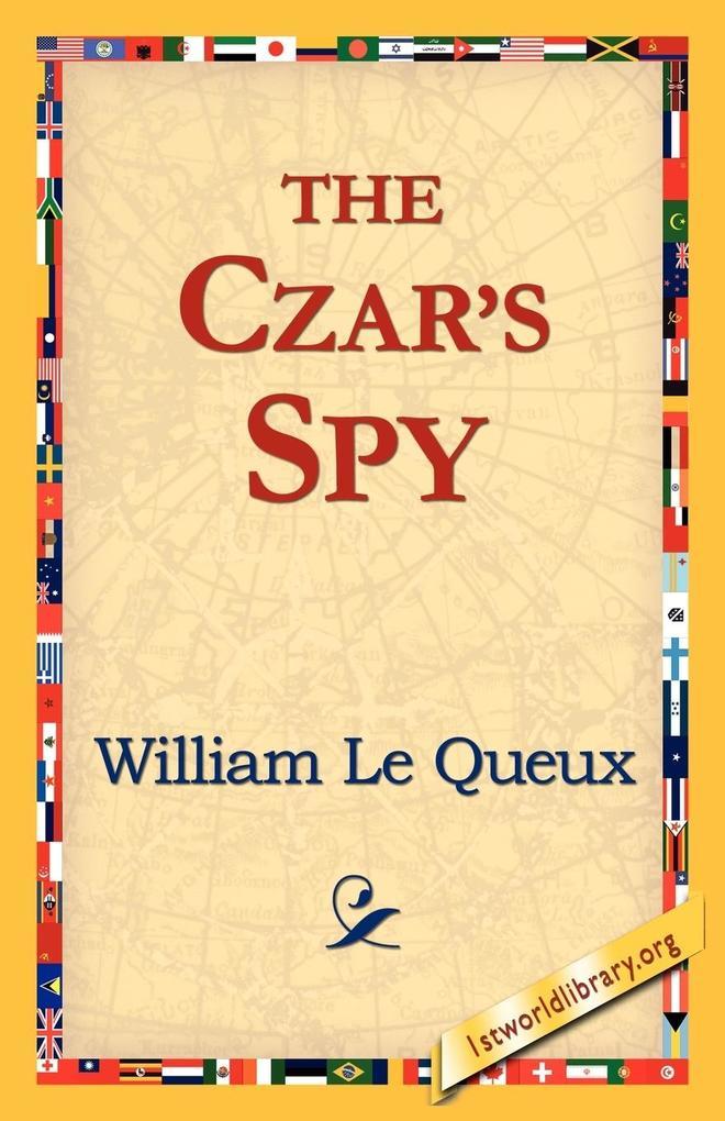 The Czar's Spy als Taschenbuch