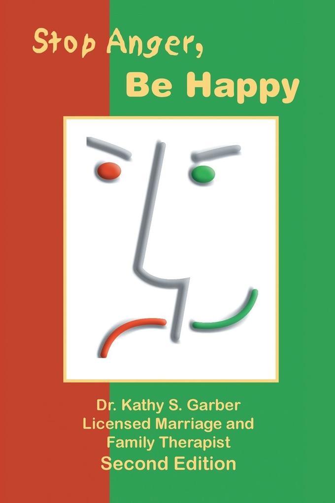 Stop Anger, Be Happy als Taschenbuch