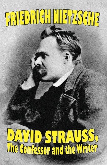 David Strauss, the Confessor and the Writer als Taschenbuch