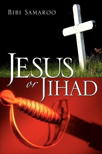 Jesus or Jihad als Taschenbuch