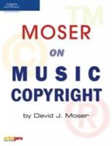 Moser on Music Copyright als Buch