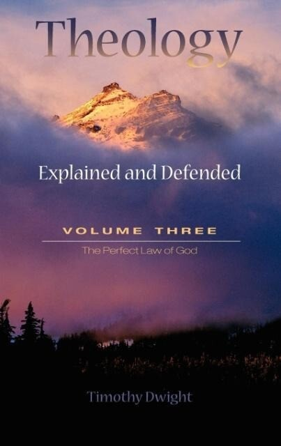 Theology: Explained & Defended Vol. 3 als Buch