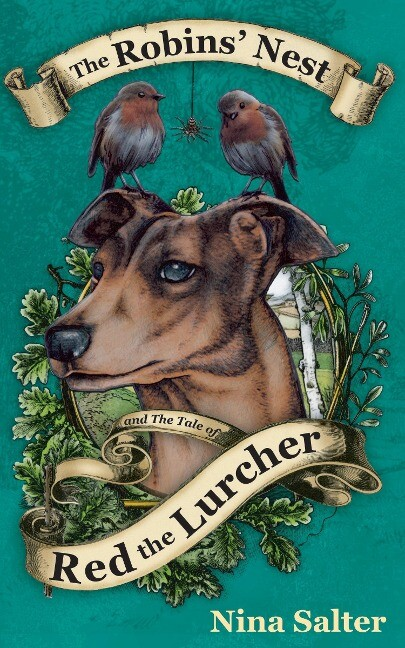 The Robins' Nest and the Tale of Red the Lurcher als Taschenbuch