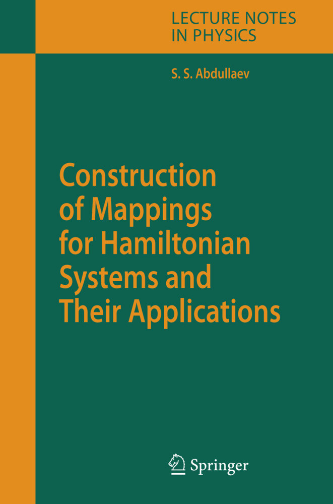 Construction of Mappings for Hamiltonian Systems and Their Applications als Buch