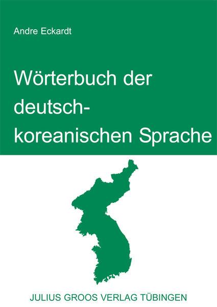 Wörterbuch der deutsch-koreanischen Sprache als Buch