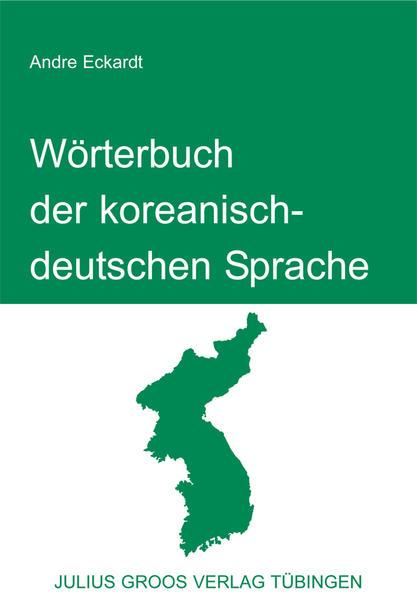 Wörterbuch der koreanisch-deutschen Sprache als Buch