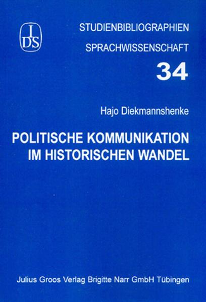 Politische Kommunikation im historischen Wandel als Buch