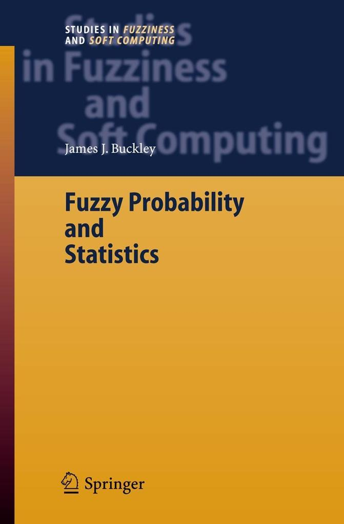 Fuzzy Probability and Statistics als Buch