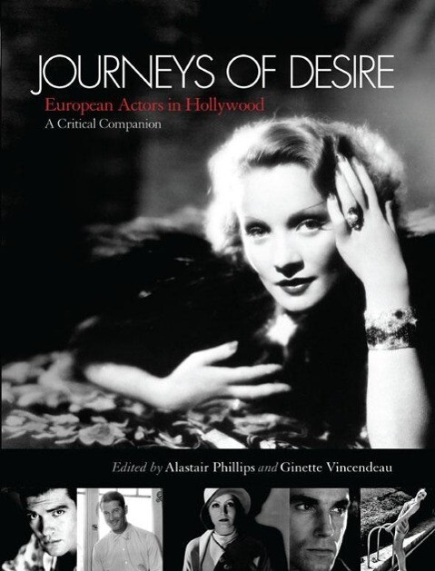 Journeys of Desire: European Actors in Hollywood - A Critical Companion als Taschenbuch
