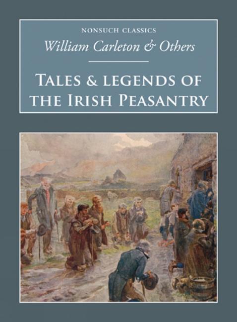 Tales & Legends of the Irish Peasantry als Taschenbuch