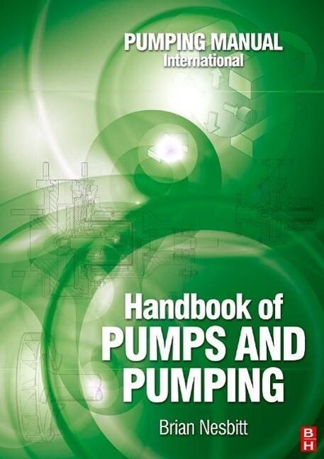 Handbook of Pumps and Pumping als Buch