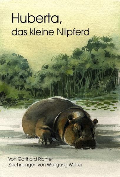 Huberta, das kleine Nilpferd als Buch
