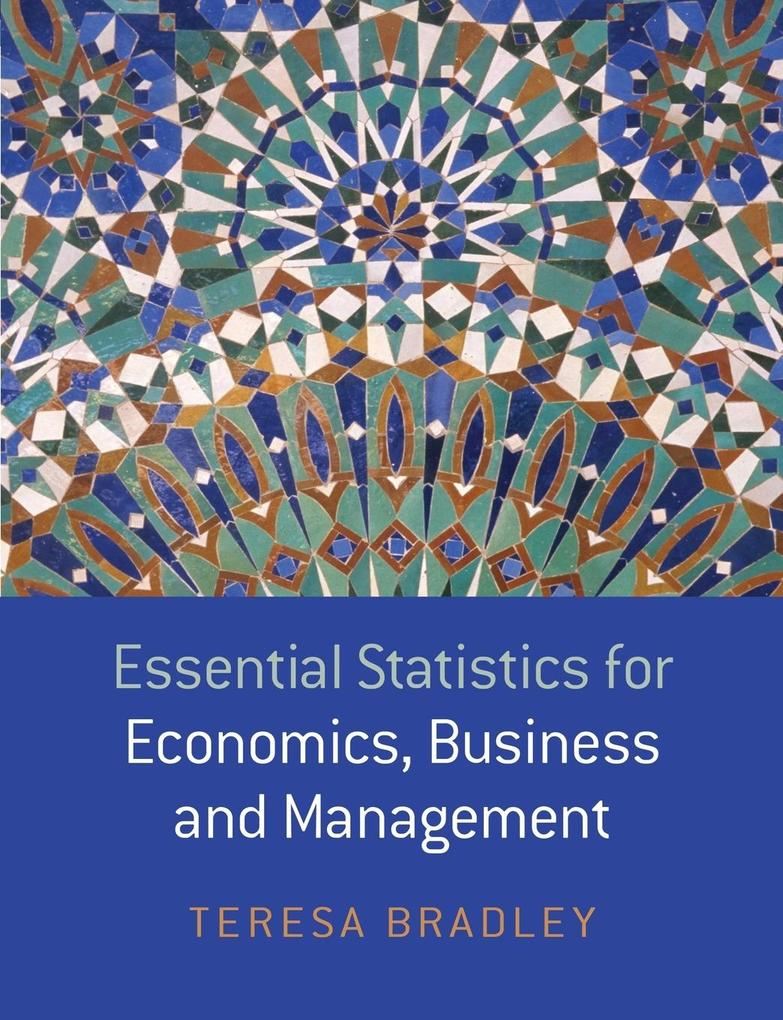 Essential Statistics for Economics, Business and Management als Buch