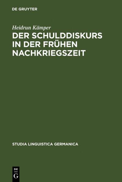 Der Schulddiskurs in der frühen Nachkriegszeit als Buch