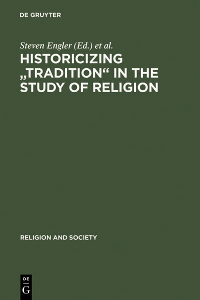 "Historicizing ""Tradition"" in the Study of Religion als Buch"