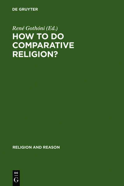 How to do Comparative Religion? als Buch