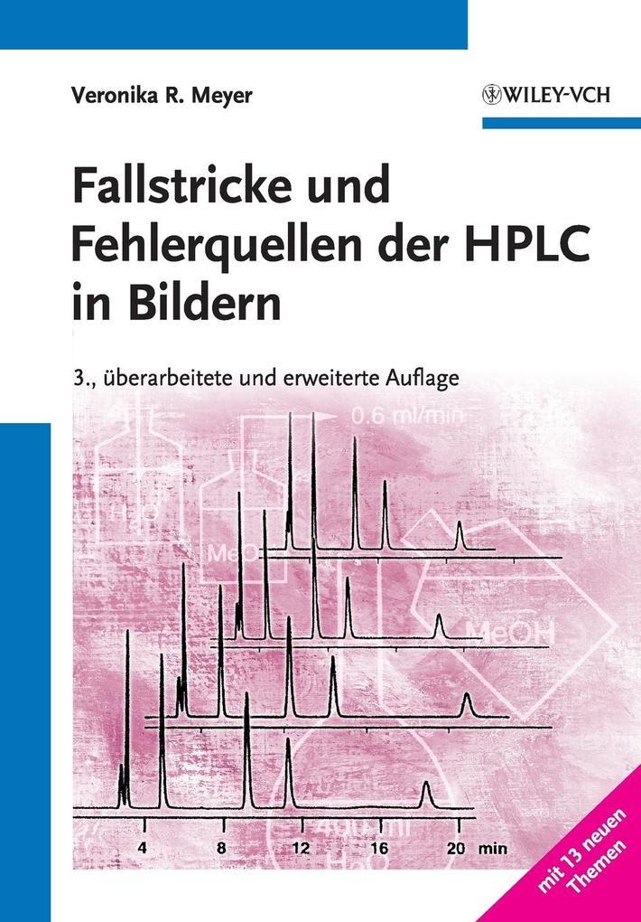 Fallstricke und Fehlerquellen der HPLC in Bildern als Buch