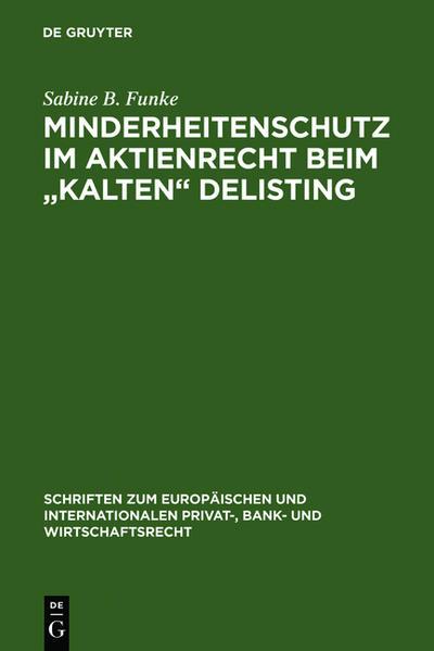 """Minderheitenschutz im Aktienrecht beim """"kalten"""" Delisting als Buch"""