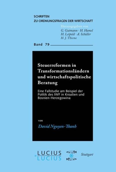 Steuerreformen in Transformationsländern und wirtschaftspolitische Beratung als Buch