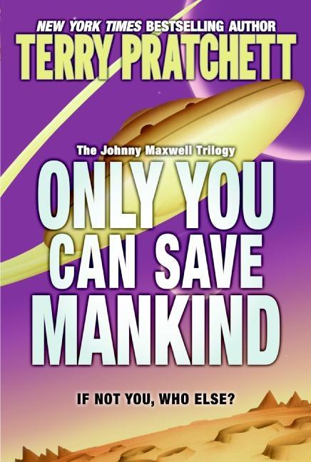 Only You Can Save Mankind als Taschenbuch