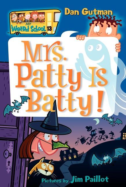 My Weird School #13: Mrs. Patty Is Batty! als Taschenbuch