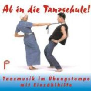 Ab In Die Tanzschule! Vol.1 als CD