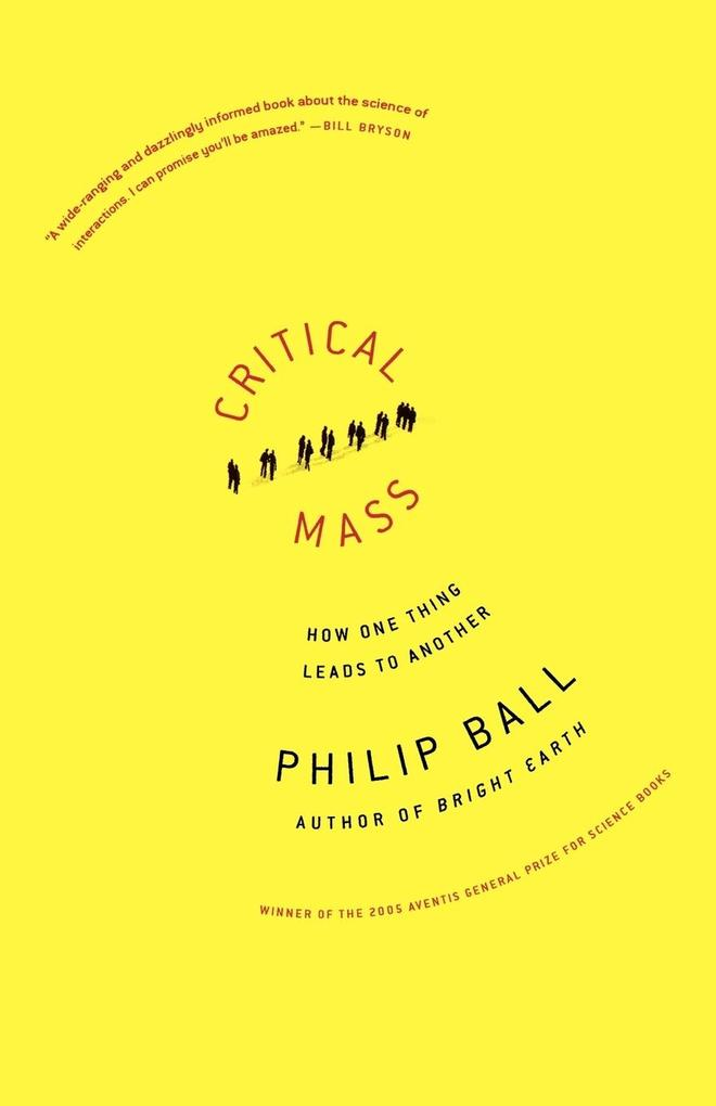 Critical Mass: How One Thing Leads to Another als Taschenbuch